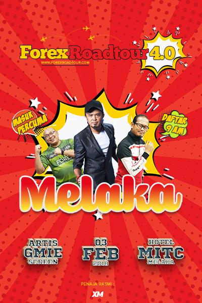 Forex Roadtour 4.0 - MELAKA