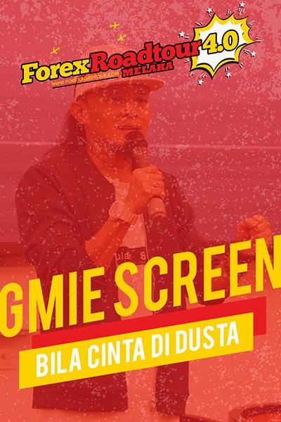 Gmie Screen - Bila Cinta Di Dusta  [Forex Roadtour 4.0 Melaka]