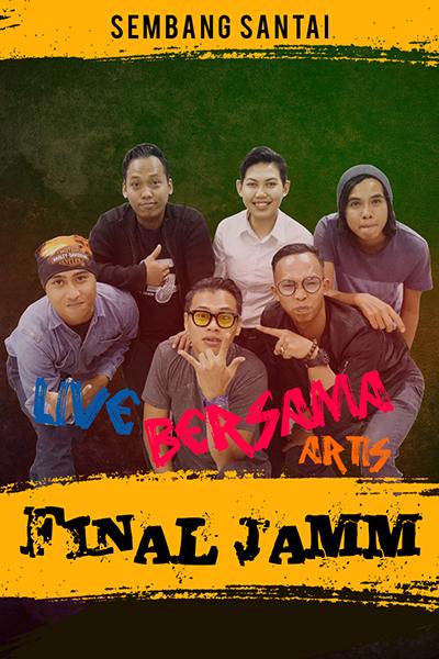SEMBANG SANTAI Live Bersama Final Jamm