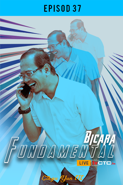BICARA FUNDAMENTAL : (Episod 37)