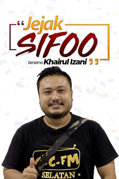 JEJAK SIFOO Bersama Khairul Izani