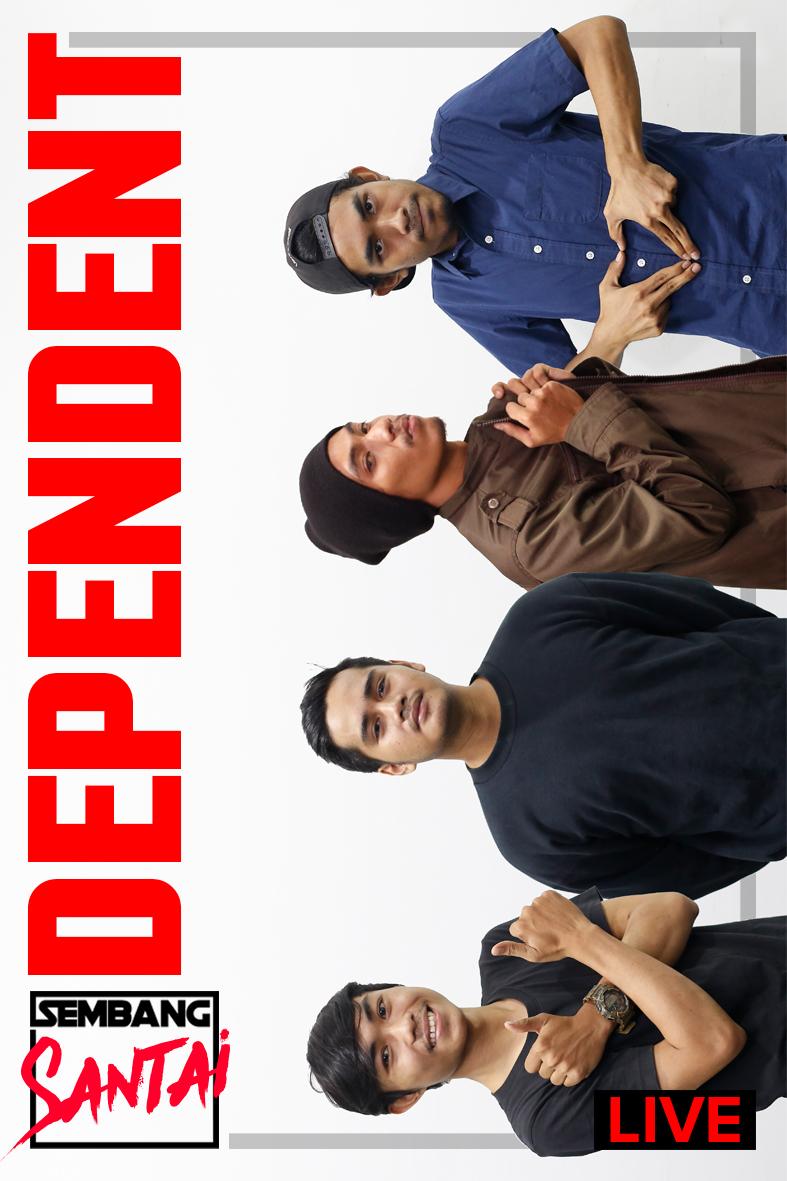 SEMBANG SANTAI : Dependent Band