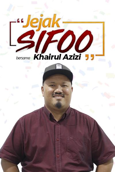 JEJAK SIFOO : Bersama Khairul Azizi