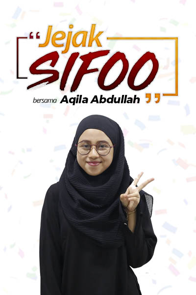 JEJAK SIFOO : Bersama Aqila Abdullah