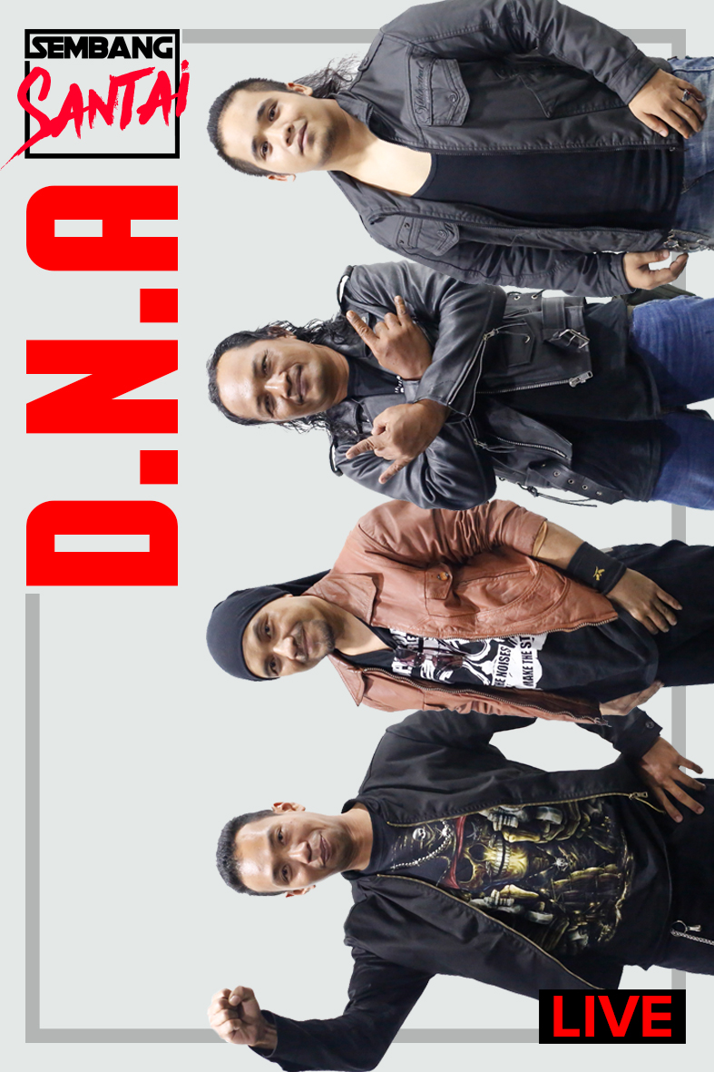 SEMBANG SANTAI : Kumpulan D.N.A