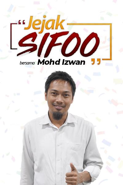 JEJAK SIFOO : Bersama Mohd Izwan