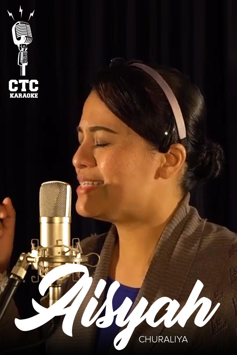 [KARAOKE @ CTC] Aisyah Nordin - Churaliya