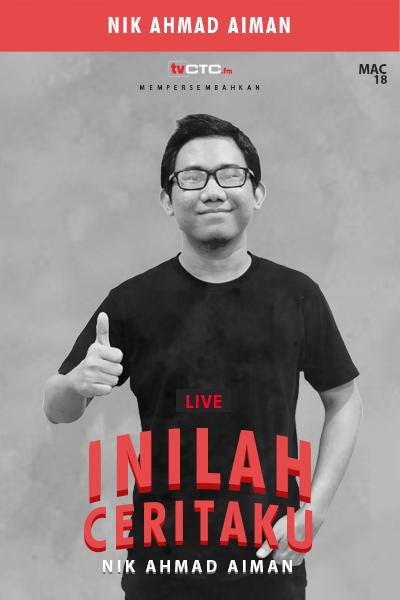 INILAH CERITAKU : Nik Ahmad Aiman