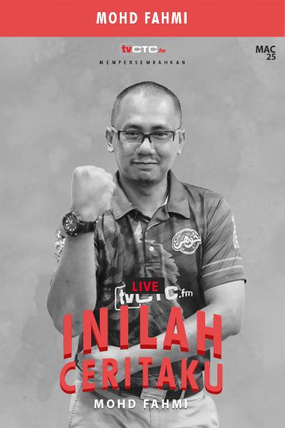 INILAH CERITAKU : Mohd Fahmi