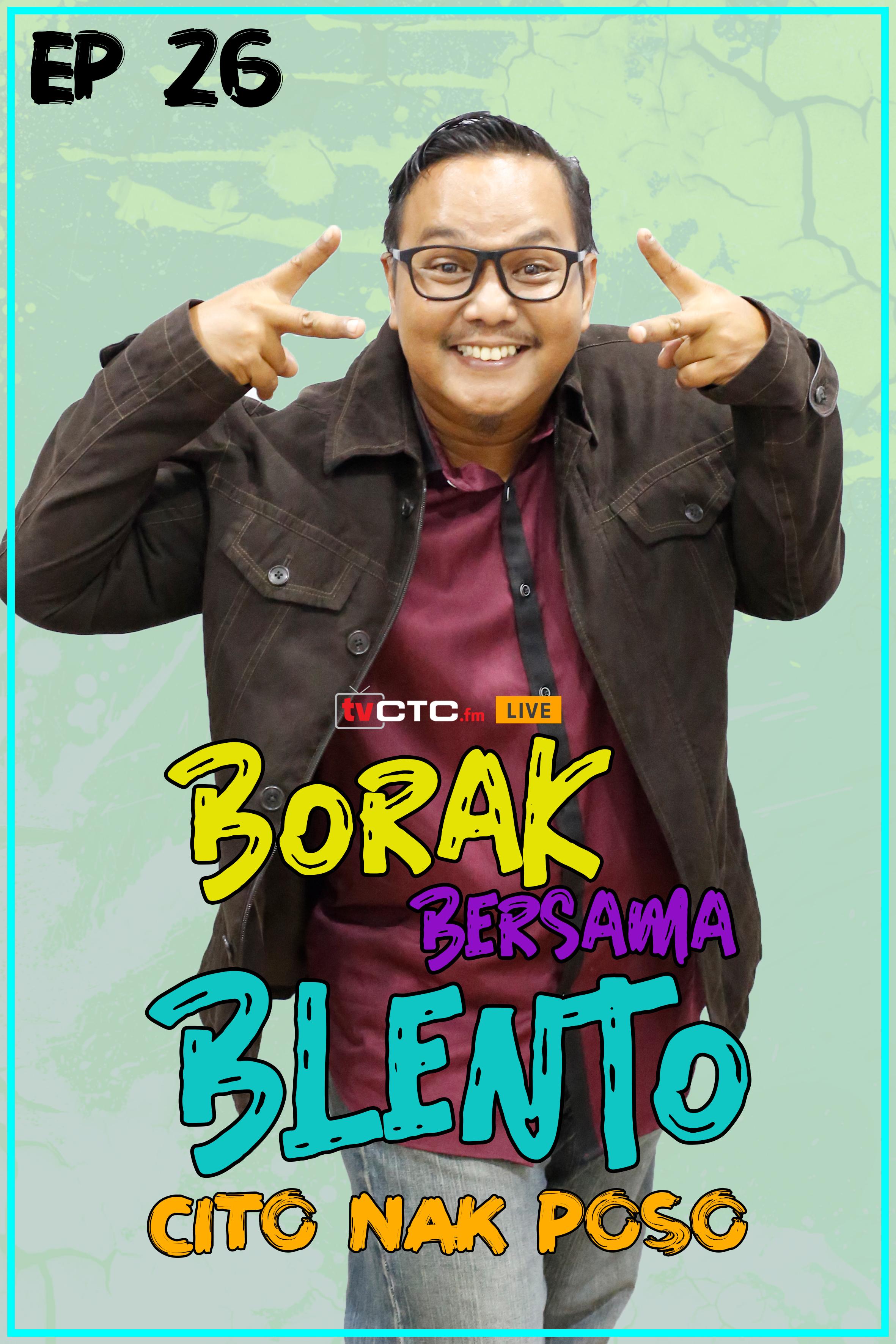 BORAK BERSAMA BLENTO (Episod 26)