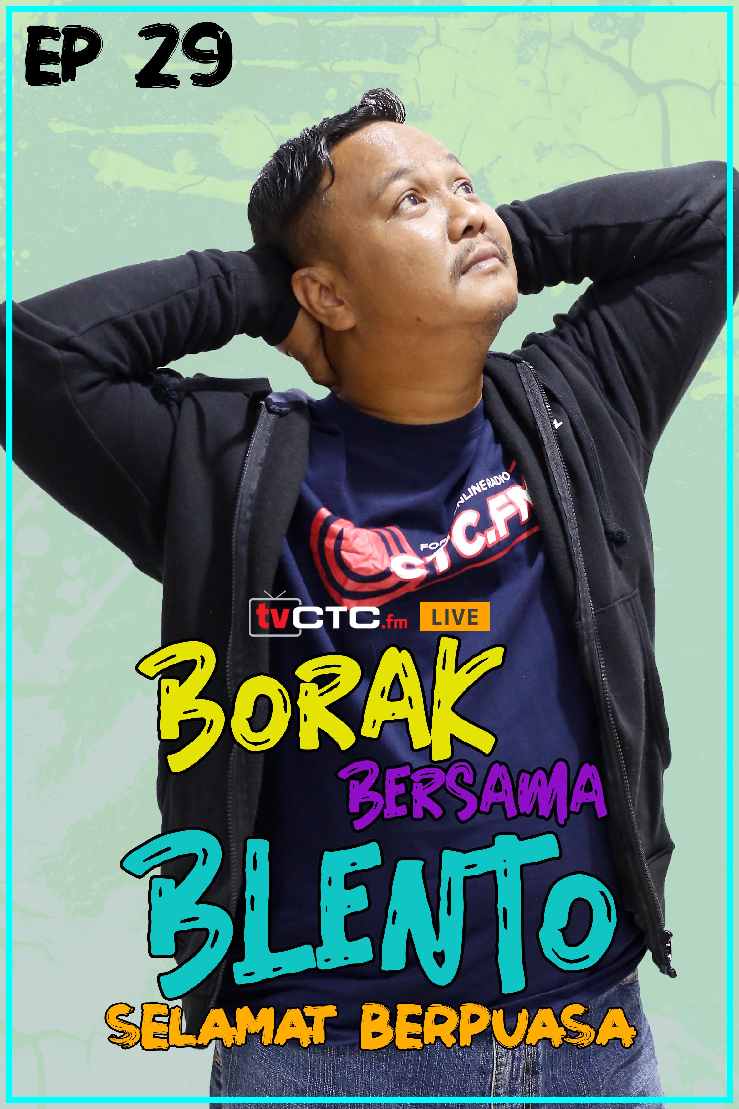 BORAK BERSAMA BLENTO (Episod 29)