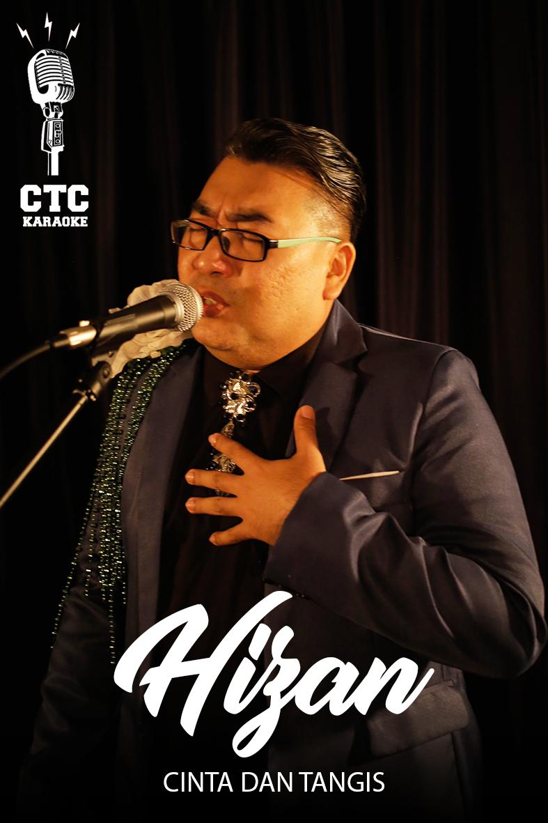[Karaoke @ CTC] Hizan A Bakri - Cinta dan Tangis (Dato' Jamal Abdillah)