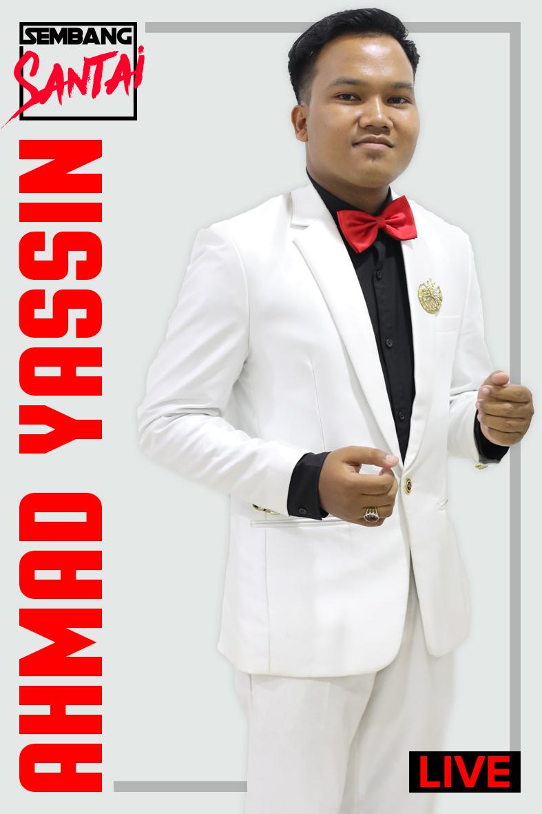 SEMBANG SANTAI : Ahmad Yassin