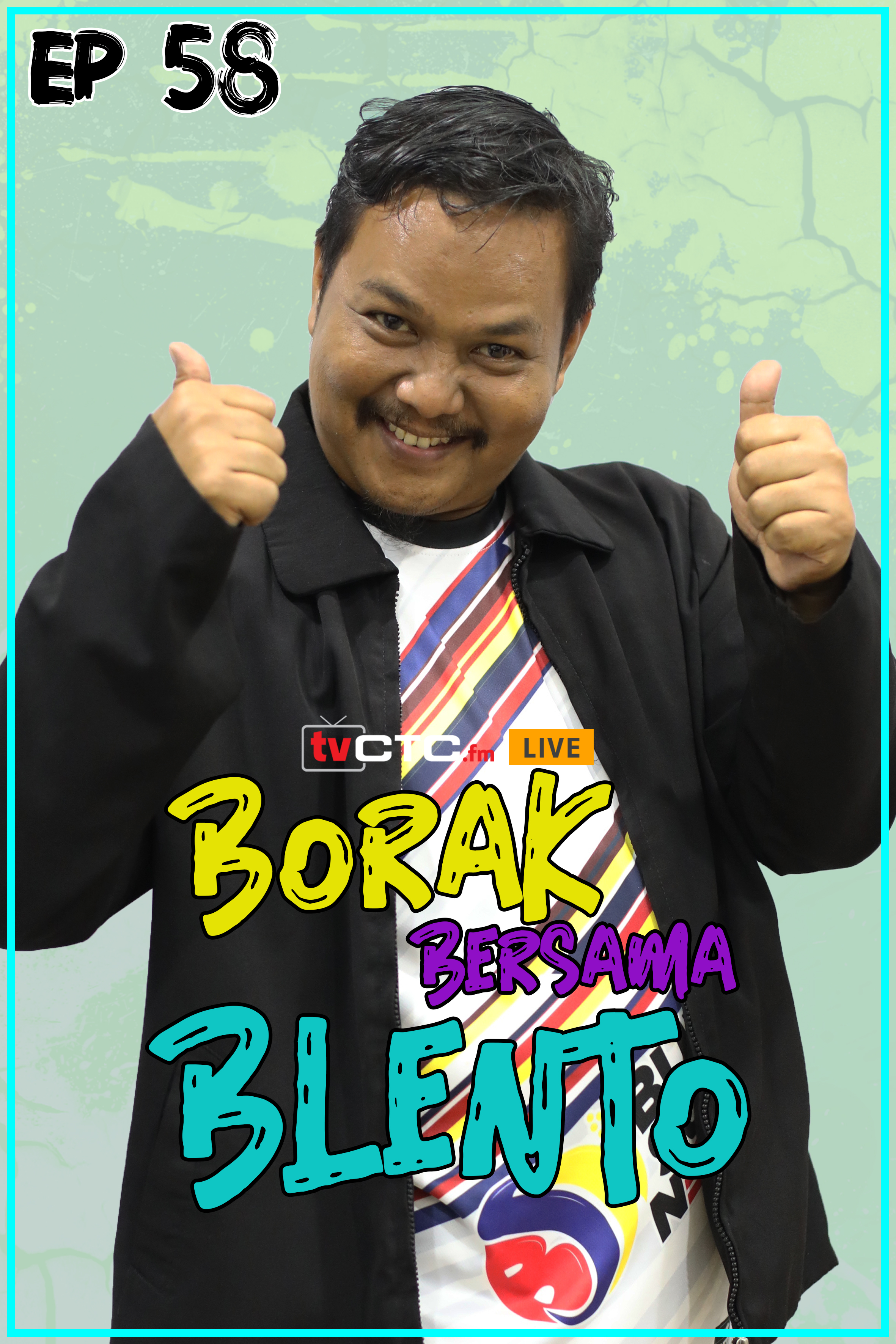 BORAK BERSAMA BLENTO (Episod 58)