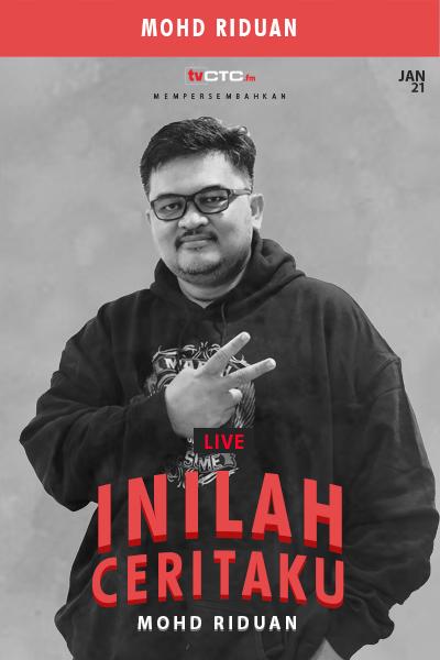 INILAH CERITAKU : Mohd Riduan