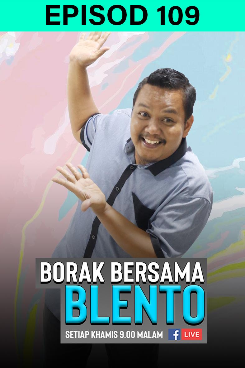 BORAK BERSAMA BLENTO 109
