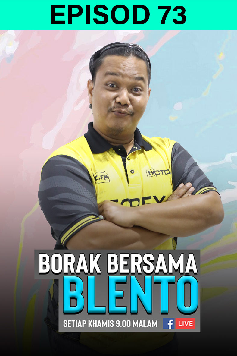 BORAK BERSAMA BLENTO 73