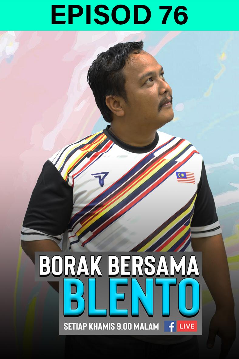 BORAK BERSAMA BLENTO 76