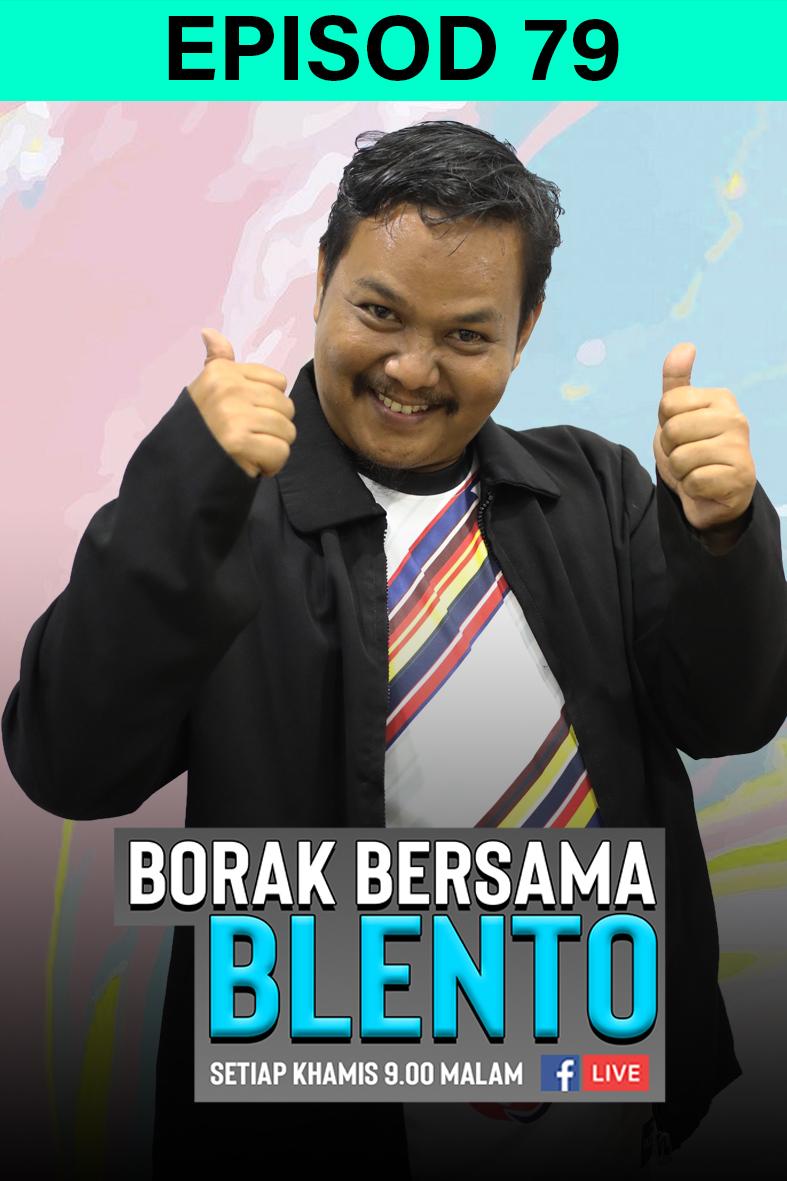 BORAK BERSAMA BLENTO 79