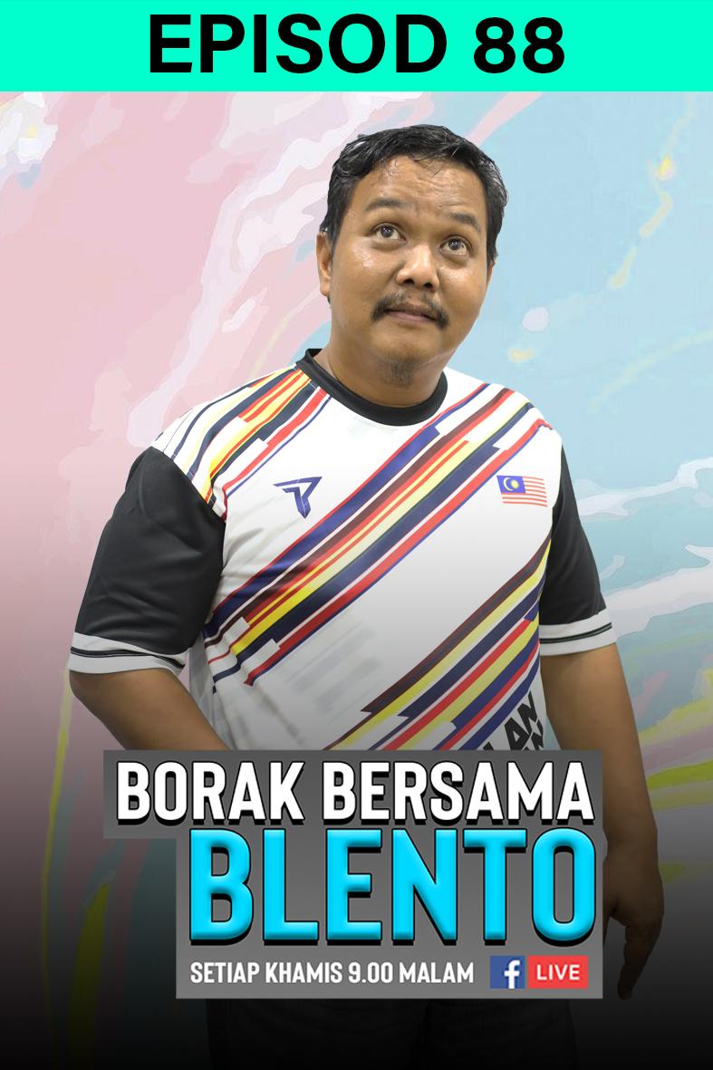 BORAK BERSAMA BLENTO 88