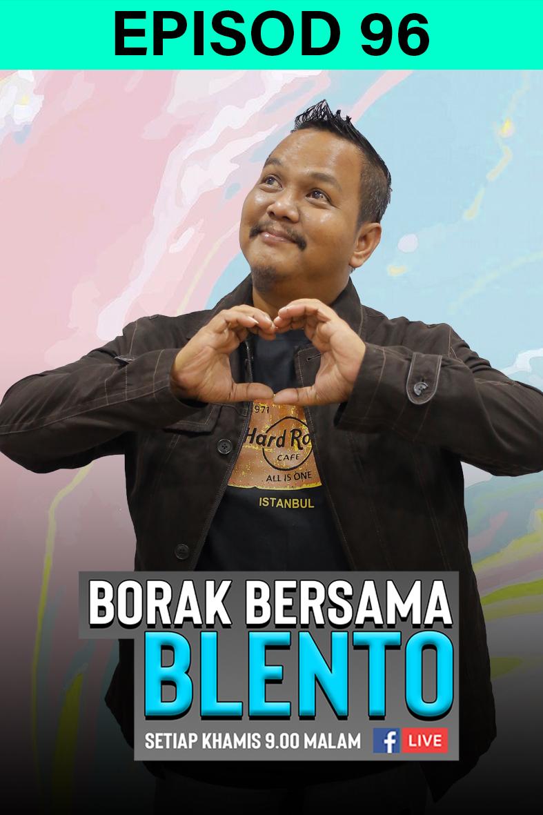 BORAK BERSAMA BLENTO 96